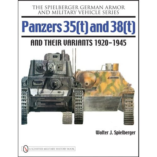 Panzers 35(t) and 38(t) and their Variants 1920-1945