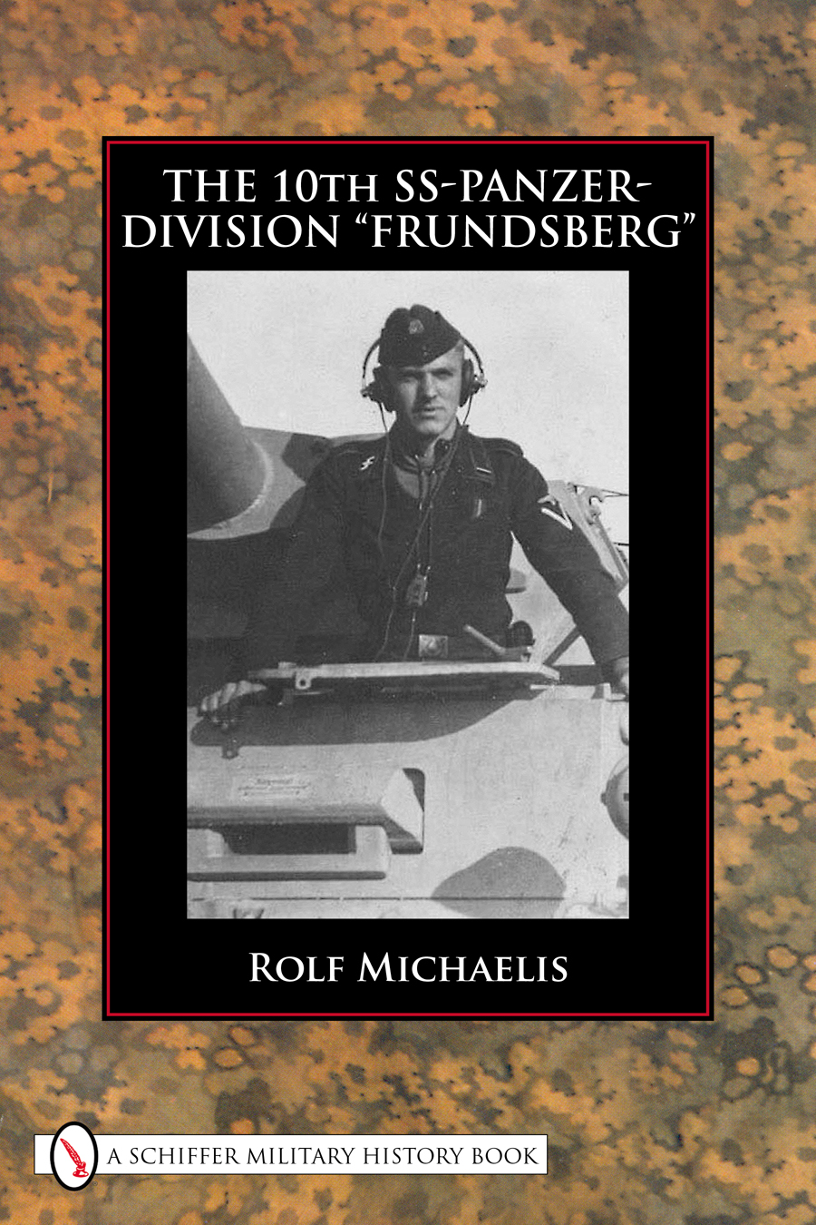 "The 10th SS-Panzer-Division ""Frundsberg"""