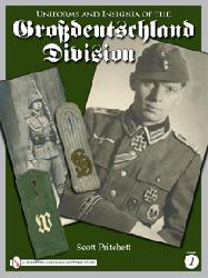 Uniforms and Insignia of the Grossdeutschland Division, Vol.1
