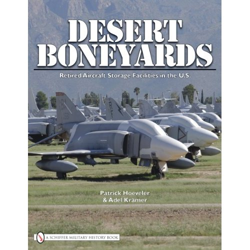 Desert Boneyards: Retired Aircraft Storage Facilities in the U.S