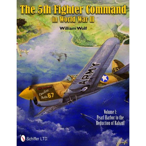 The 5th Fighter Command in World War II: Vol.1