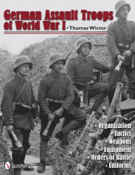 German Assault Troops of World War I