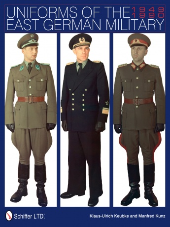 Uniforms of the East German Military: 1949-1990
