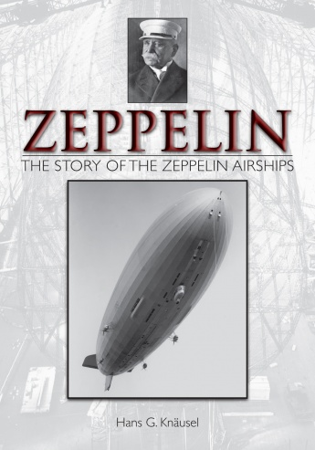 Zeppelin: The Story of the Zeppelin Airships