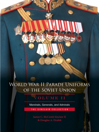 World War II Parade Uniforms of the Soviet Union • Vol.2