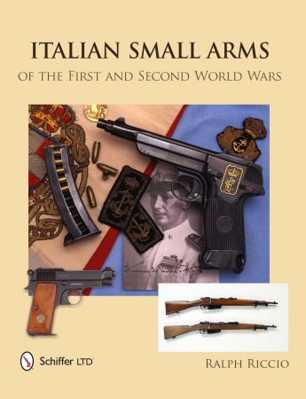 Italian Small Arms of the First and Second World Wars