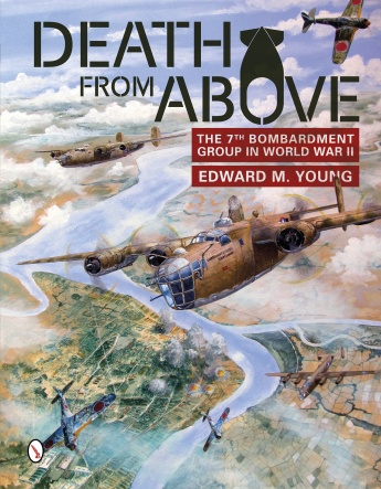 Death from Above: The 7th Bombardment Group in World War II