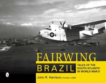 Fairwing–Brazil: Tales of the South Atlantic in World War II