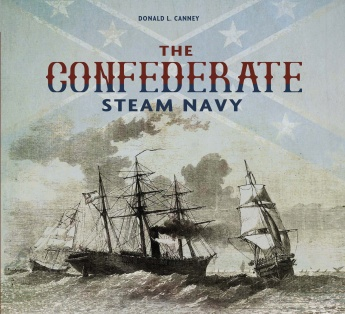 The Confederate Steam Navy: 1861-1865