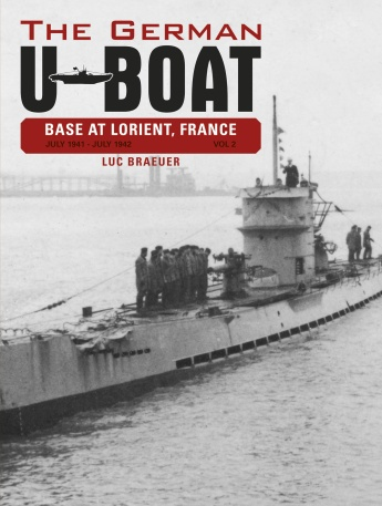 The German U-Boat Base at Lorient, France, Vol.2