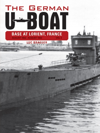 The German U-Boat Base at Lorient, France, Vol.3