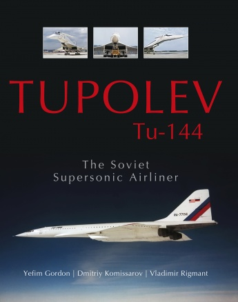 Tupolev Tu‑144: The Soviet Supersonic Airliner