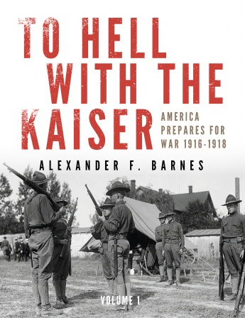 To Hell with the Kaiser, Vol. I