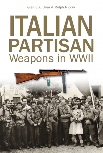Italian Partisan Weapons in WWII
