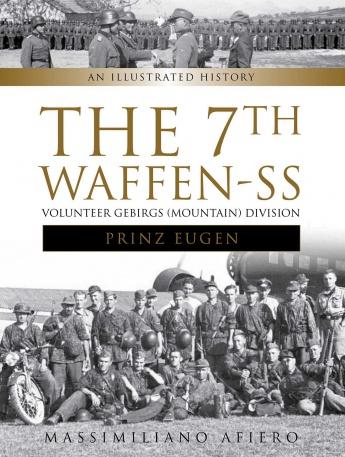 The 7th Waffen-SS Volunteer Gebirgs (Mountain) Division