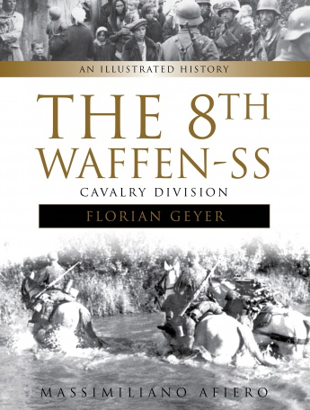 "The 8th Waffen-SS Cavalry Division ""Florian Geyer"""