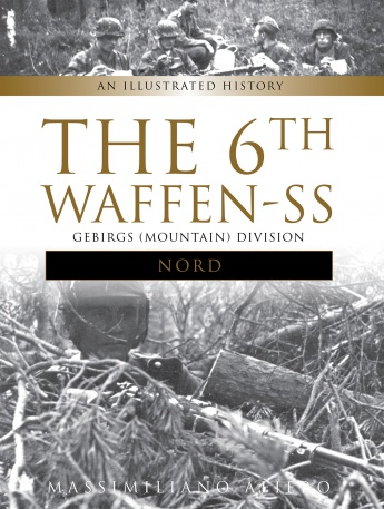 "The 6th Waffen-SS Gebirgs (Mountain) Division ""Nord"""