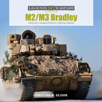 M2/M3 Bradley: America's Cavalry/Infantry Fighting Vehicle