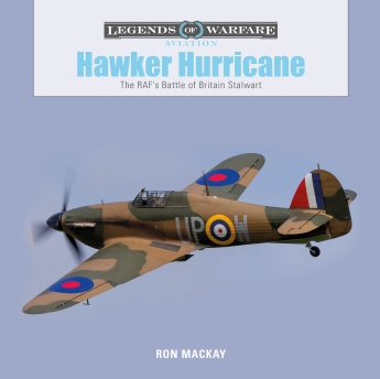 Hawker Hurricane: The RAF's Battle of Britain Stalwart