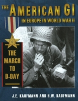 American GI in Europe in World War II