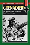 "Grenadiers: The Story of Waffen SS General Kurt ""Panzer"" Meyer"