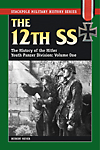 12th SS: Vol.1 - The History of the Hitler Youth Panzer Division