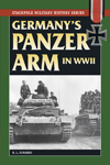 Germany's Panzer Arm in World War II