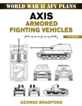 World War II AFV Plans: Axis Armored Fighting Vehicles