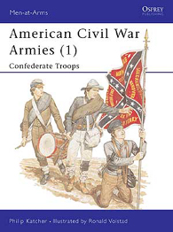 American Civil War Armies (1): Confederate Troops