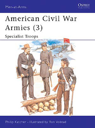 American Civil War Armies (3): Specialist Troops