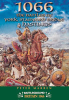 1066 The Battles of York, Stamford Bridge & Hastings
