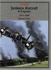 Junker's Aircraft & Engines 1913 to 1945