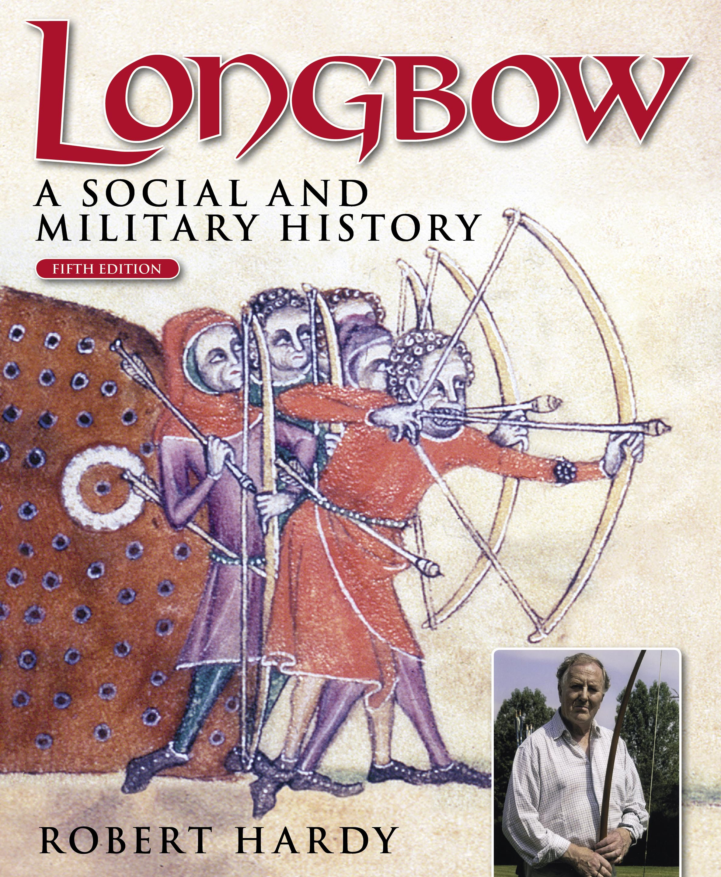 Longbow (5th Edition): A social and military history