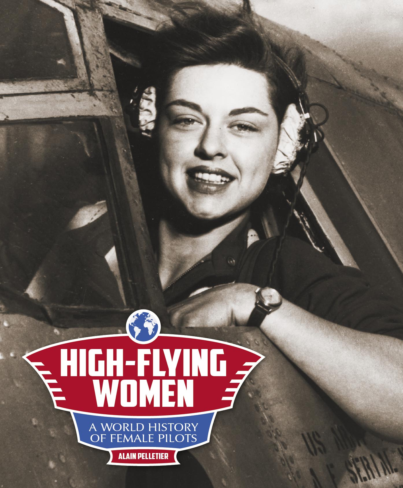 High-Flying Women: A world history of female pilots