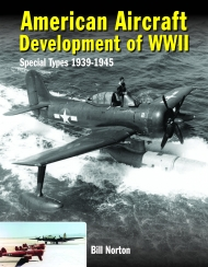 American Aircraft Development of WWII