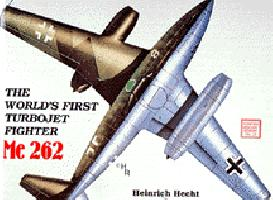 The World's First Turbo-Jet Fighter Vol.I