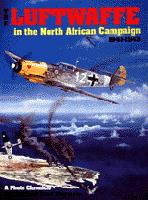 The Luftwaffe in the North African Campaign 1941-1943