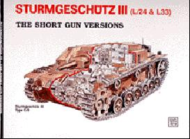 Sturmgeschütz III - Short Gun Versions