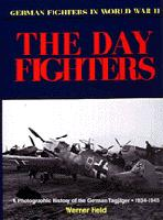Day Fighters: A Pictorial History, 1935-45