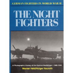 The Nightfighters: German Night Fighters In WW2
