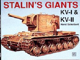 Stalin's Giants Kv-I & Kv-II