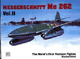 The World's First Turbo-Jet Fighter Vol.II