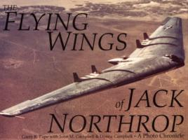 The Flying Wings of Jack Northrop