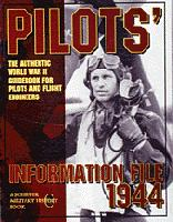 Pilots' Information File 1944