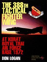 The 388th TFW at Korat Royal Thai Air Force Base 1972