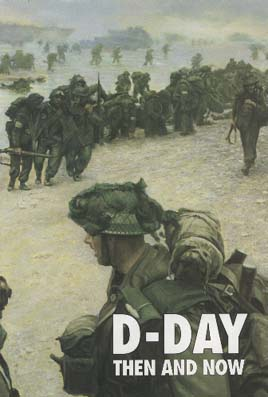D-Day Then and Now Vol.2