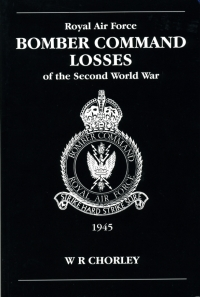 ROYAL AIR FORCE BOMBER COMMAND LOSSES of the Second World War 6