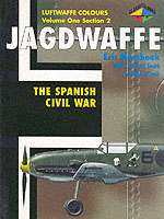JAGDWAFFE Vol.1 Section 2: The Spanish Civil War