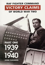 RAF Fighter Command Victory Claims of WW2 Vol.1