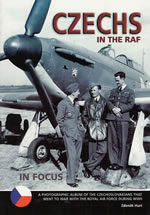 Czechs in the RAF in Focus